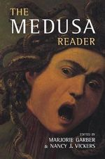 The Medusa Reader - Marjorie Garber