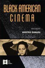 Black American Cinema : Aesthetics and Spectatorship
