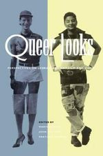 Queer Looks : Perspectives on Lesbian and Gay Film and Video