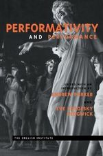 Performativity and Performance : Meeting : Papers