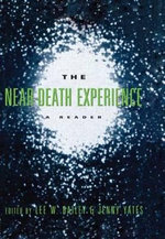 The Near-death Experience : A Reader