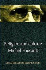 Religion & Culture - Michel Foucault