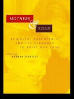 Mothers and Sons : Feminist Perspectives