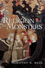 Religion and Its Monsters : Very Short Introductions - Tim Beal