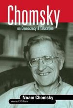 Chomsky on Democracy and Education - Noam Chomsky