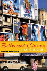 Bollywood Cinema : Temples of Desire - Vijay Mishra