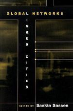 Global Networks, Linked Cities : Essays on the Geography of Image-producing Industr...