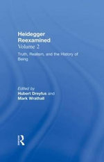 Heidegger Reexamined : Authenticity, Death and the History of Being v.2