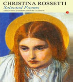 Selected Poems - Christina G. Rossetti