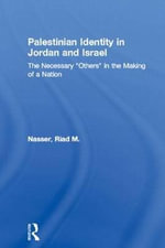 Palestinian Identity in Jordan and Israel : The Necessary