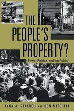 The People's Property? : Power, Politics, and the Public - Donald Mitchell