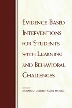 Evidence-based Interventions for Students with Learning and Behavioral Challenges :  A Handbook for Educators and Parents