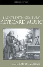 Eighteenth-Century Keyboard Music : Routledge Studies in Musical Genres