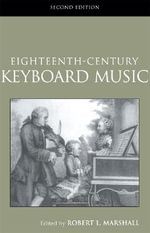 Eighteenth Century Piano Music : Routledge Studies in Musical Genres - Robert Marshall