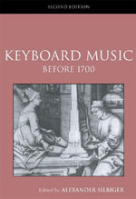 Keyboard Music Before 1700 : Other Testaments