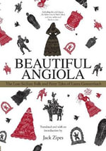 Beautiful Angiola : The Great Treasury of Sicilian Folk and Fairy Tales - Jack D. Zipes