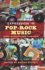 Expression in Pop/Rock Music : Critical and Analytical Essays