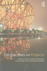 Perspectives on Projects - Rodney J. Turner