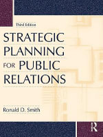 Strategic Planning for Public Relations - Ronald D. Smith