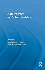 LBGT Identity and Online New Media