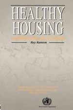 Healthy Housing : A Practical Guide - Ray Ranson