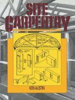 Site Carpentry - C. K. Austin