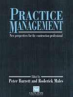Practice Management : New Perspectives for the Construction Profession