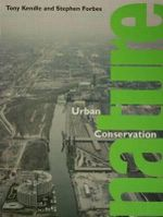 Urban Nature Conservation : Landscape Management in the Urban Countryside : Landscape Management in the Urban Countryside - T. Kendle