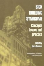 Sick Building Syndrome : Concepts, Issues and Practice