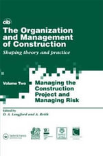 The Organization and Management of Construction: v. 2 : Shaping theory and practice