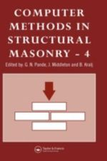 Computer Methods in Structural Masonry: International Symposium 4th : Fourth International Symposium