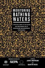 Monitoring Bathing Waters : A Practical Guide to the Design and Implementation of Assessments and Monitoring Programmes