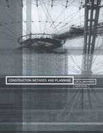 Construction Methods and Planning - J.R. Illingworth
