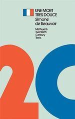 Une Mort Tres Douce - Simone de Beauvoir