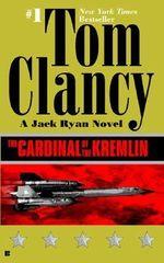 The Cardinal of the Kremlin : Jack Ryan Series - Tom Clancy