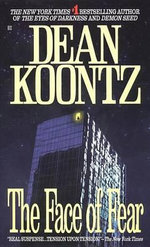 The Face of Fear - Dean Koontz