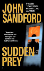 Sudden Prey : Lucas Davenport Series : Book 8 - John Sandford