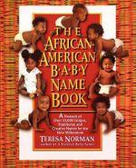 African American Baby Name Book - Teresa Norman