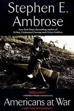 Americans at War - Stephen E. Ambrose