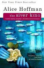 River King - Hoffman Alice
