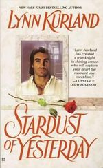 Stardust of Yesterday - Lynn Kurland