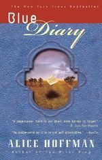 Blue Diary - Alice Hoffman
