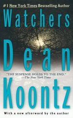 Watchers - Dean R Koontz