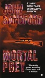Mortal Prey : Lucas Davenport Series : Book 13 - John Sandford