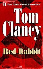Red Rabbit : Jack Ryan Novels - Tom Clancy