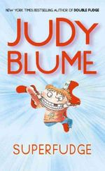 Superfudge : Fudge Series - Judy Blume