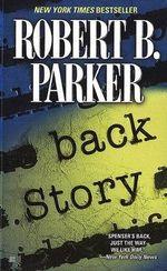 Back Story : Spenser Mysteries (Paperback) - Robert B. Parker