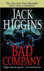 Bad Company : Sean Dillon - Jack Higgins