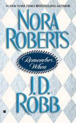 Remember When : In Death Series : Book 20 - Nora Roberts