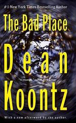 The Bad Place - Dean R. Koontz